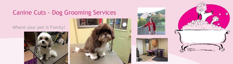 Canine Cuts - Dog Grooming Services - Where your pet is Family!